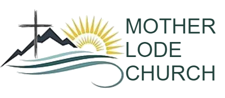 Mother Lode Church